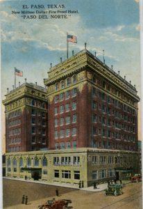 Hotel Paso del Norte, 1912